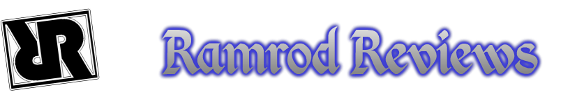 Ramrod Reviews